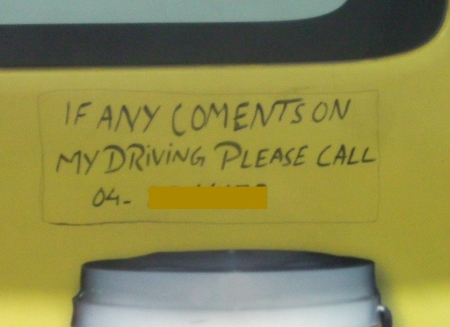 If any comments on my driving, please call