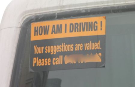 How am I driving? Your suggestions are valued. Please call...