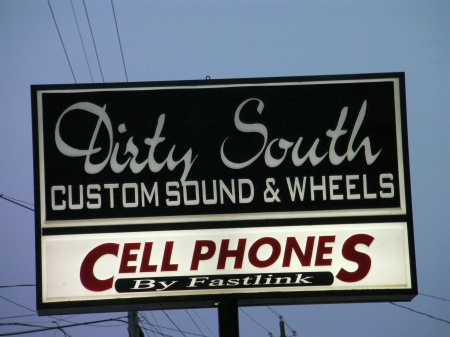 sign for Dirty South Custom Sound and Wheels