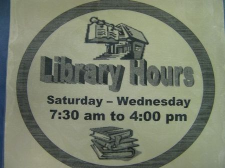 library hours Saturday to Wednesday 7:30 am to 4:00 pm
