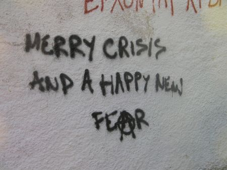 graffiti stating merry crisis and a happy new fear