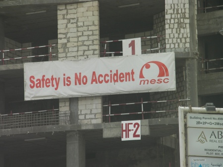 "sign stating ""safety is no accident"""