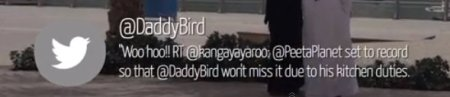 screen shot of DaddyBird's tweet - Woo hoo RT @kangayayaroo @PeetaPlanet set to record so @DaddyBird won't miss it due to his kitchen duties